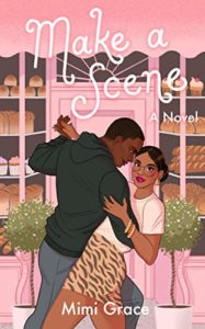 Cover Art for Make a Scene by Mimi Grace