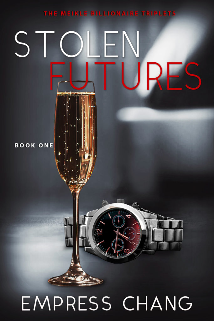 Cover Art for Stolen Futures (The Meikle Billionaire Triplets Book One) by Empress Chang