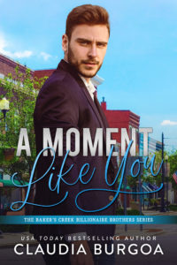 Cover Art for A Moment Like You by Claudia  Burgoa