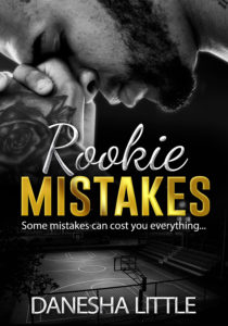 Cover Art for Rookie Mistakes by Danesha Little