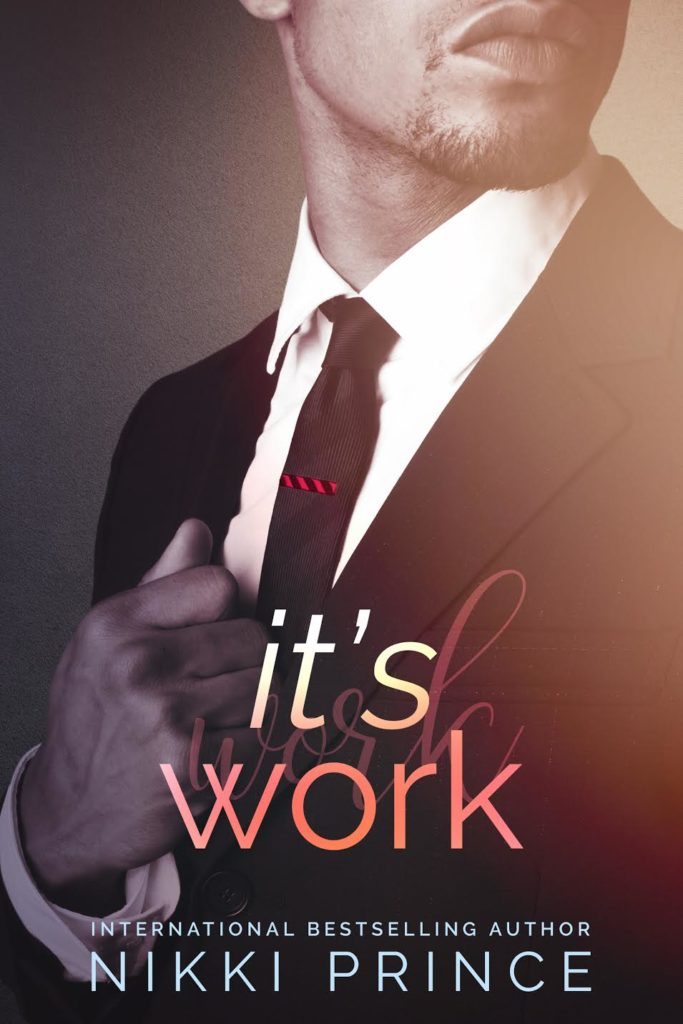 Cover Art for It's Work by Nikki Prince