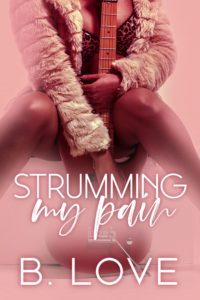 Cover Art for Strumming My Pain by B Love