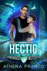 Cover Art for HECTIC: POWERHOUSE INSTITUTE 2 by Athena Franco