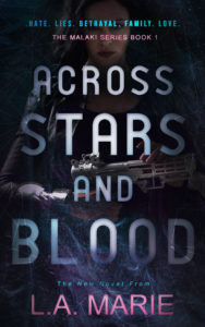 Cover Art for Across Stars and Blood by L.A. Marie