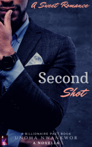 Cover Art for Second Shot by Unoma Nwankwor