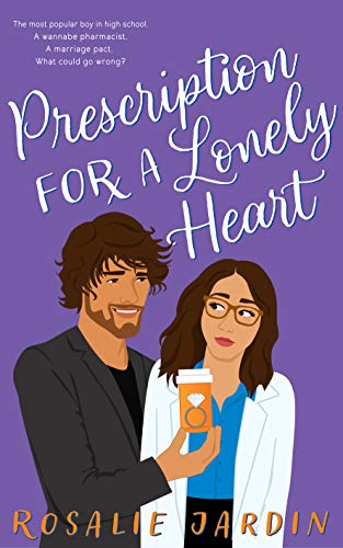Cover Art for Prescription for a Lonely Heart by Rosalie Jardin