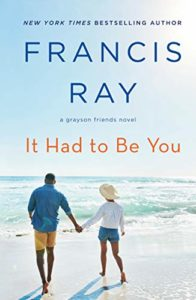 Cover Art for It Had To Be You by Francis  Ray