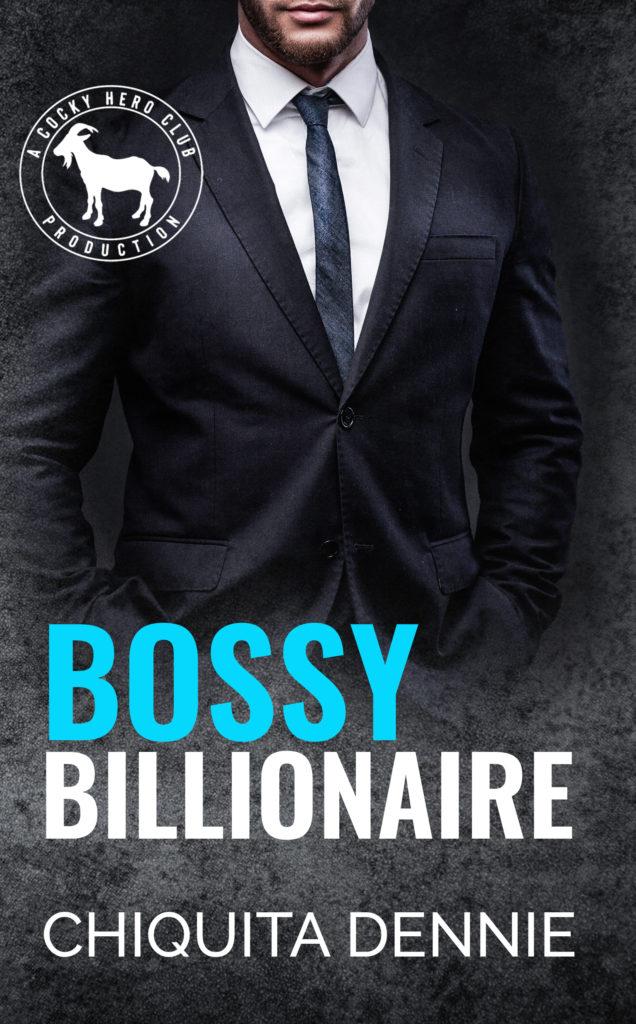 Cover Art for Bossy Billionaire(A Hero Club Novel) by Chiquita  Dennie