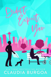 Cover Art for Didn't Expect You by Claudia Burgoa