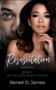 Cover Art for Resuscitation by Reneé D.  James
