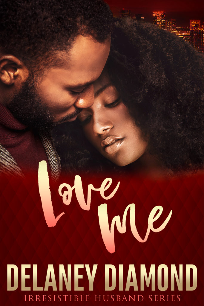 Cover Art for Love Me by Delaney Diamond