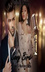 Cover Art for Song Bird – Book 1 by D.D.  Marie
