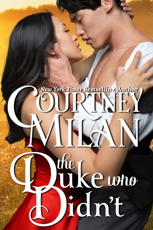 Cover Art for The Duke Who Didn't by Courtney Milan