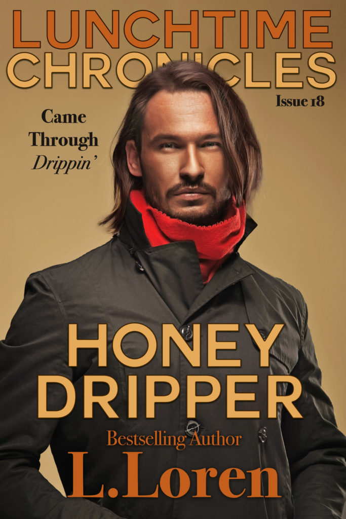 Cover Art for Lunchtime Chronicles: Honey Dripper by L Loren