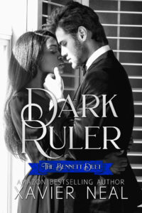 Cover Art for Dark Ruler (The Bennett Duet #1) by Xavier Neal