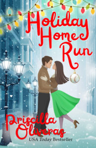 Cover Art for Holiday Home Run by Priscilla Oliveras
