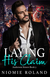Cover Art for Laying His Claim by Niomie  Roland