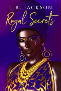Cover Art for Royal Secrets by L.R. Jackson