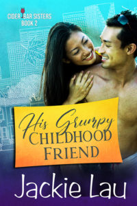 Cover Art for His Grumpy Childhood Friend by Jackie Lau