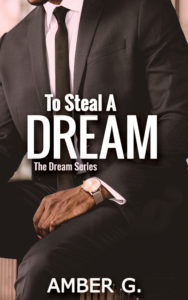 Cover Art for To Steal a Dream by Amber G.