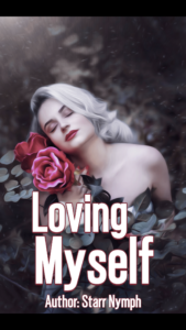 Cover Art for Loving Myself by Starr Nymph