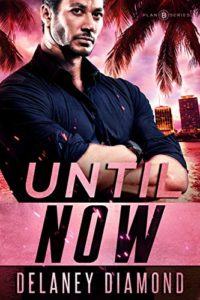 Cover Art for Until Now by Delaney Diamond
