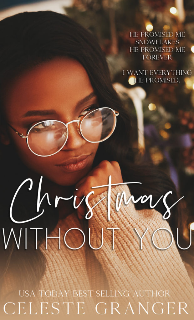 Cover Art for Christmas Without You by Celeste Granger