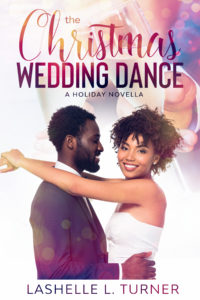 Cover Art for The Christmas Wedding Dance by LaShelle L. Turner