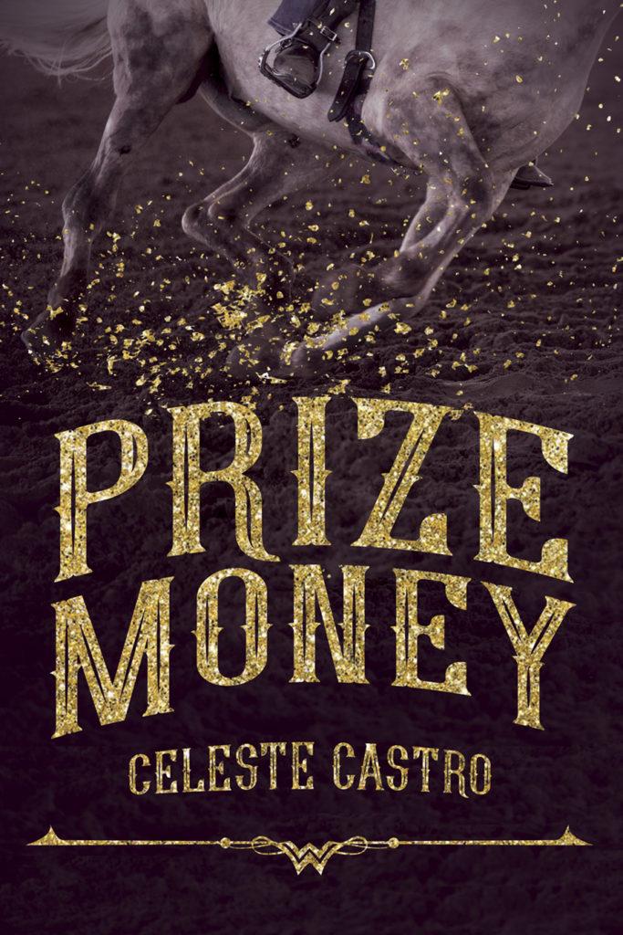 Cover Art for Prize Money by Celeste Castro