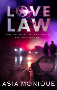 Cover Art for Love and Law by Asia Monique