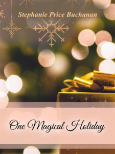 Cover Art for One Magical Holiday by Stephanie Price Buchanan