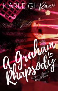 Cover Art for A Graham Rhapsody by Harleigh Rae