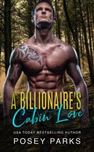 Cover Art for A Billionaire's Cabin Love by Posey Parks