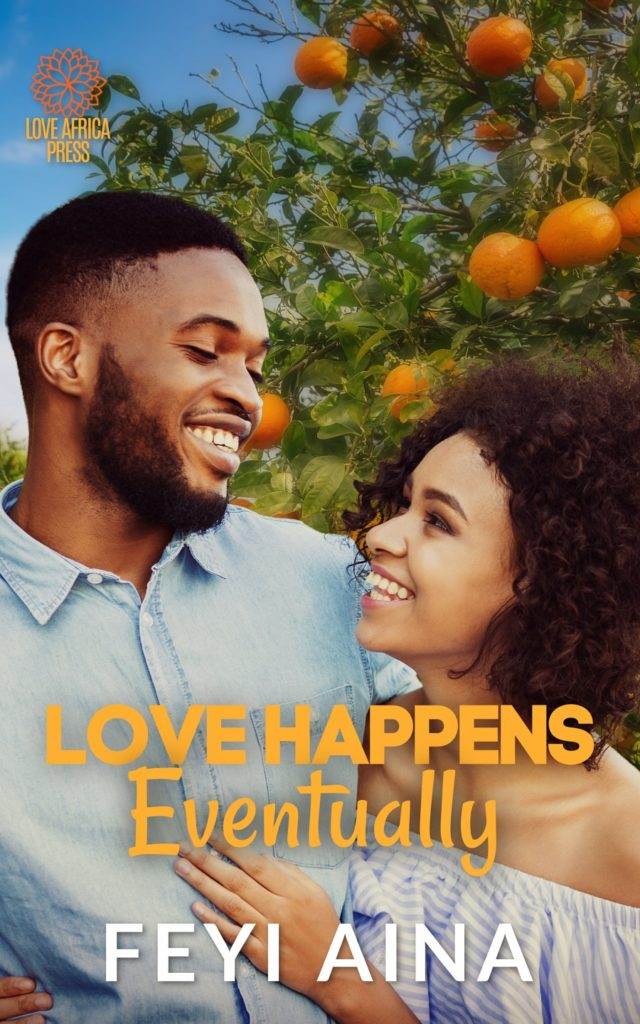 Cover Art for Love Happens Eventually by Feyi Aina