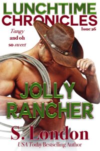 Cover Art for Lunchtime Chronicles: Jolly Rancher by S.  London