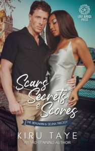 Cover Art for Scars, Secrets and Scores: The Ben and Selina Trilogy by Kiru Taye
