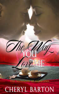 Cover Art for The Way You Love Me by Cheryl Barton