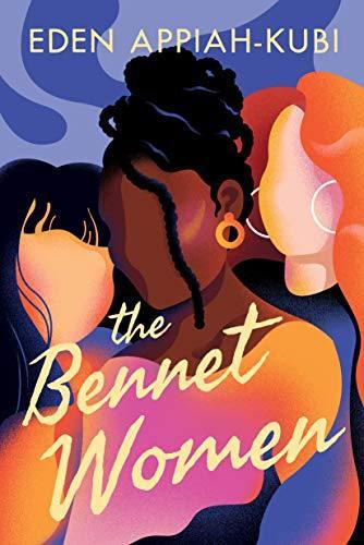 Cover Art for The Bennet Women by Eden Appiah-Kubi