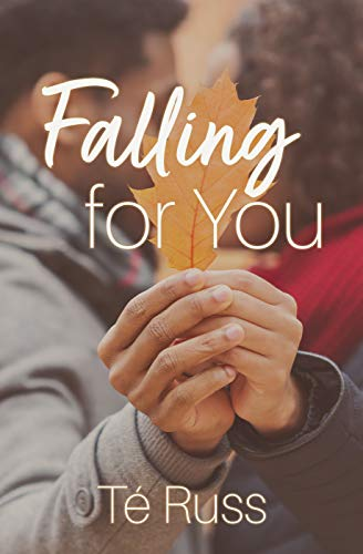 Cover Art for Falling For You by Te Russ