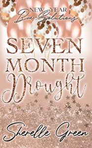 Cover Art for Seven Month Drought by Sherelle Green