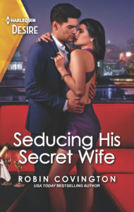 Cover Art for Seducing His Secret Wife by Robin Covington