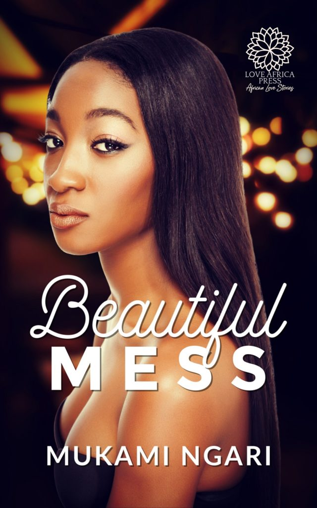 Cover Art for Beautiful Mess by Mukami Ngari