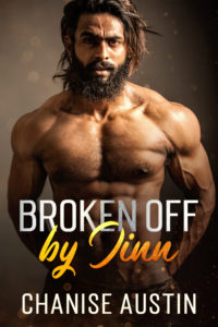 Cover Art for Broken Off by Jinn by Chanise Austin