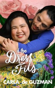 Cover Art for If The Dress Fits (2nd Edition) by Carla De Guzman