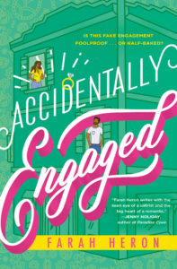 Cover Art for Accidentally Engaged by Farah Heron