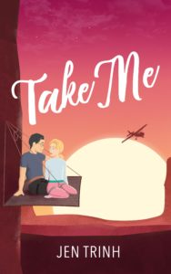Cover Art for Take Me by Jen Trinh