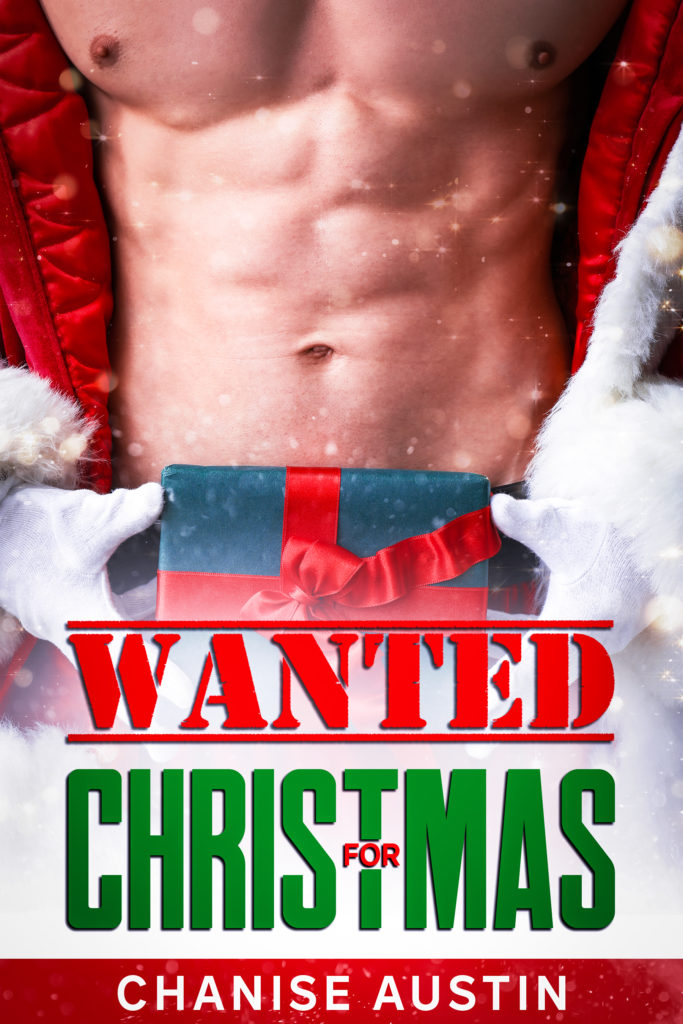 Cover Art for Wanted for Christmas by Chanise Austin