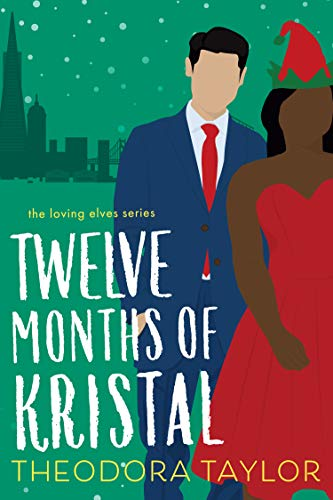 Cover Art for Twelve Months of Kristal by Theodora Taylor