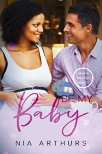 Cover Art for Be My Baby by Nia Arthurs