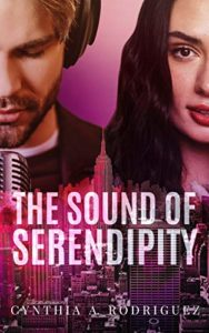 Cover Art for The Sound of Serendipity by Cynthia A. Rodriguez